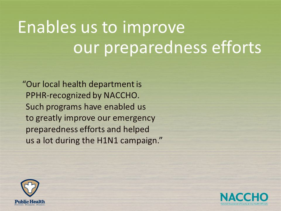 Our local health department is PPHR-recognized by NACCHO.