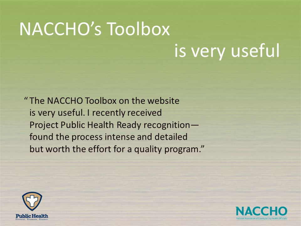 The NACCHO Toolbox on the website is very useful.