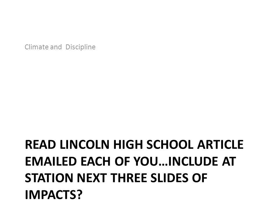 Shift in School Philosophy of Discipline Discipline is not reactive or based on punitive measures.