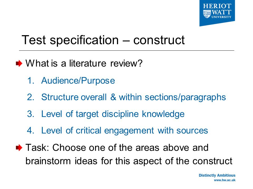 Test specification – construct What is a literature review.