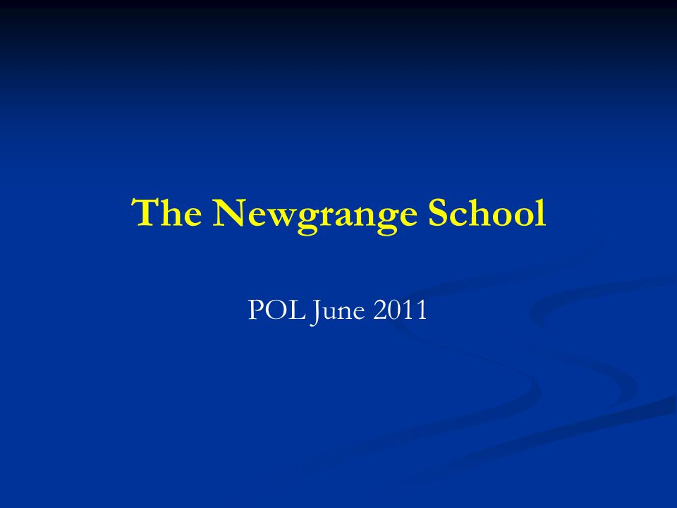 The Newgrange School POL June 2011