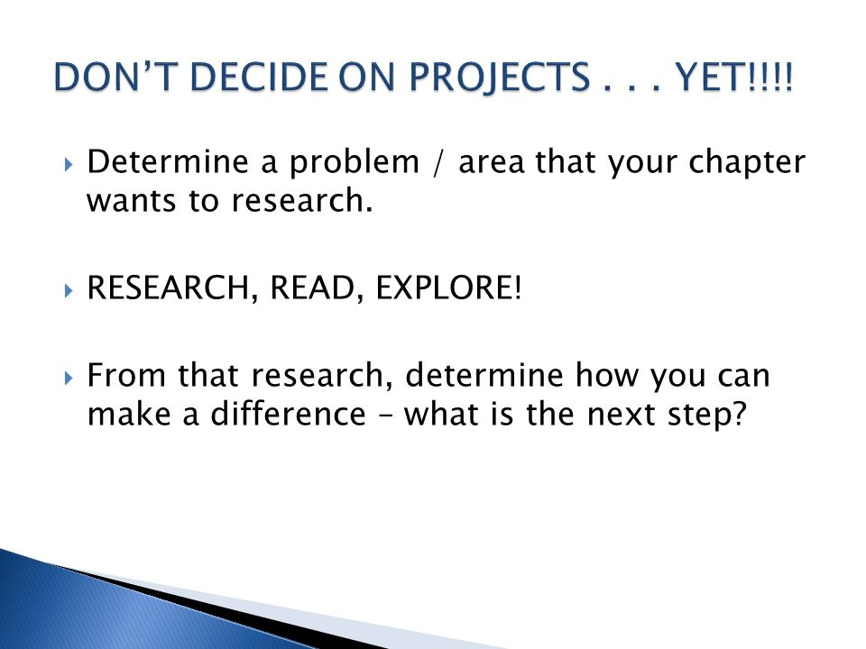  Determine a problem / area that your chapter wants to research.