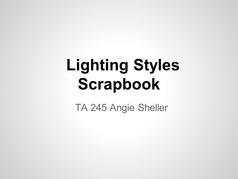 Lighting Styles Scrapbook TA 245 Angie Sheller