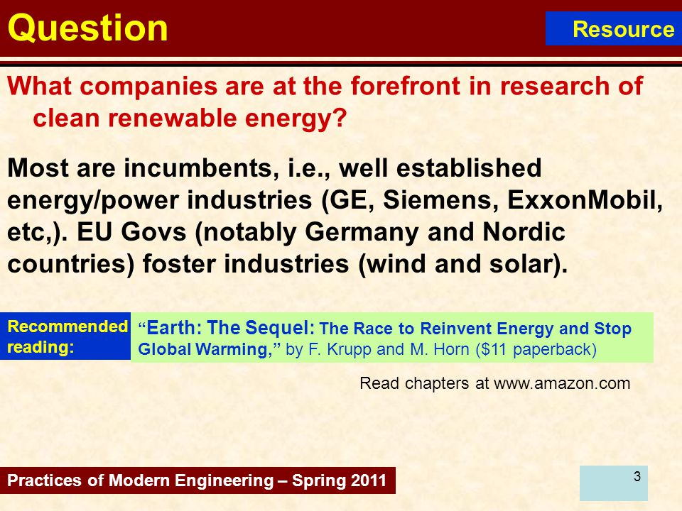 3 Question What companies are at the forefront in research of clean renewable energy.