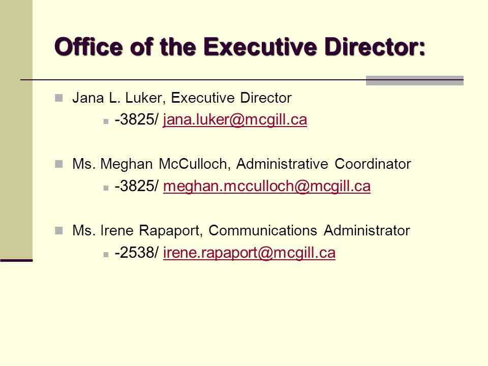 Office of the Executive Director: Jana L.