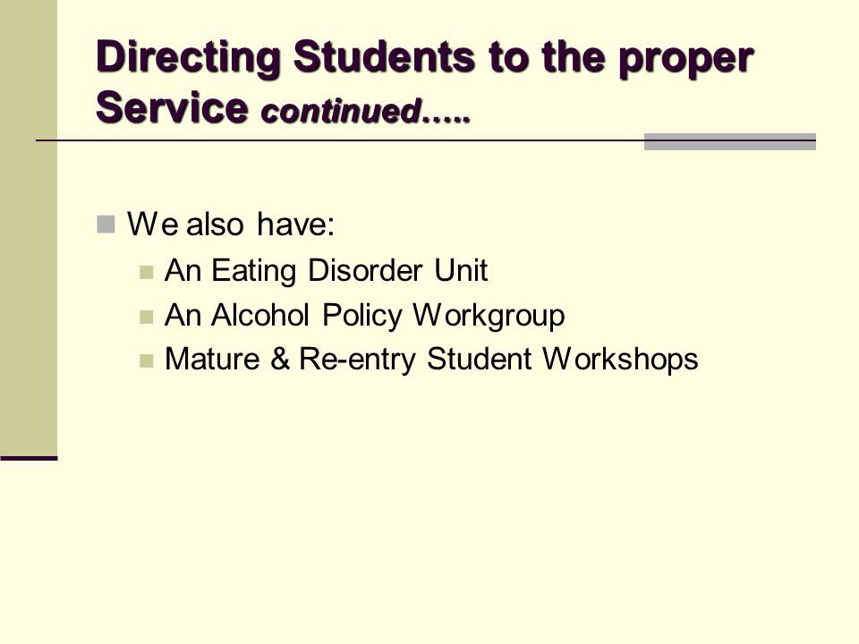 Directing Students to the proper Service continued…..