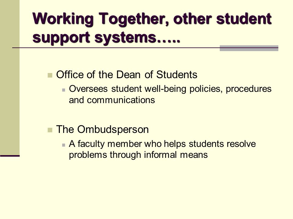 Working Together, other student support systems…..