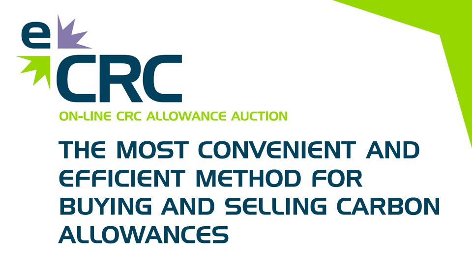 THE MOST CONVENIENT AND EFFICIENT METHOD FOR BUYING AND SELLING CARBON ALLOWANCES