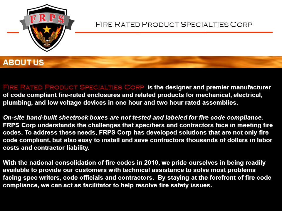 Fire Rated Product Specialties Corp WHY TODAY.WHY NOW.
