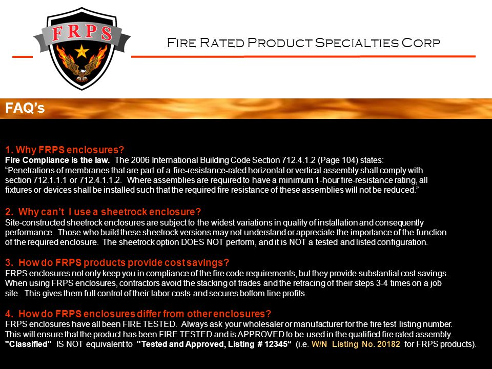 Fire Rated Product Specialties Corp Product Specialties Corp Email: info@FRPSonline.com Website: www.FRPSonline.com Fire Rated 901 No.