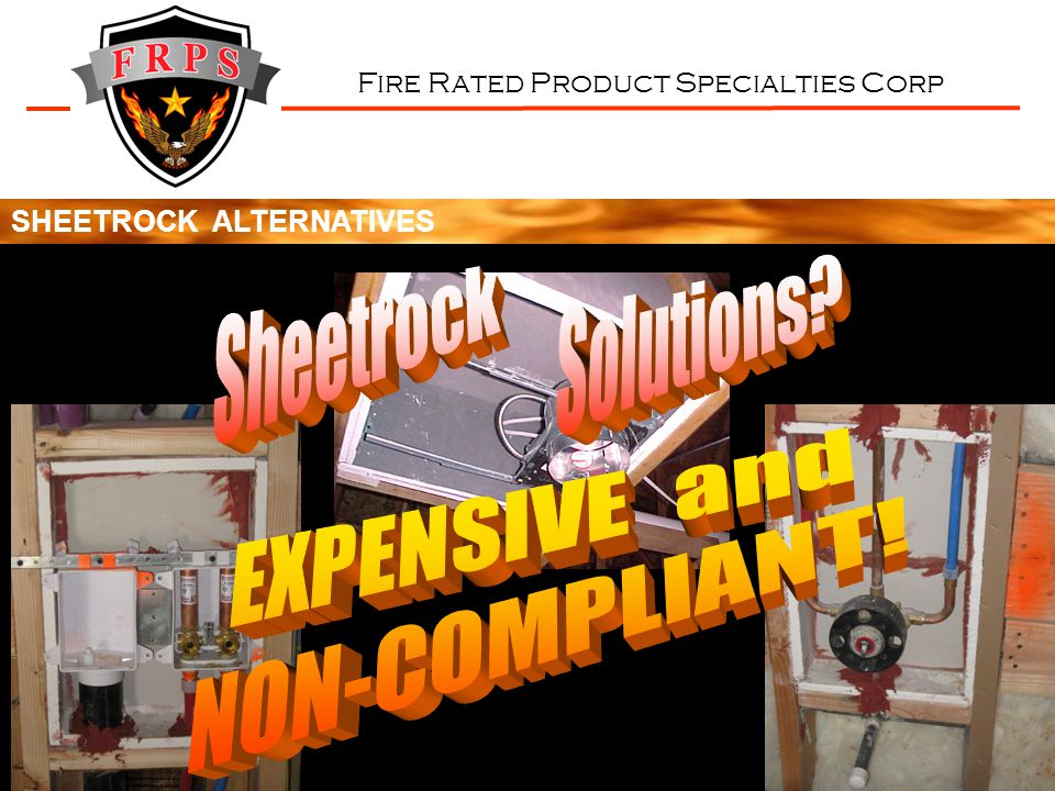 Fire Rated Product Specialties Corp 1.Easy to install (just 4 drywall screws) 2.