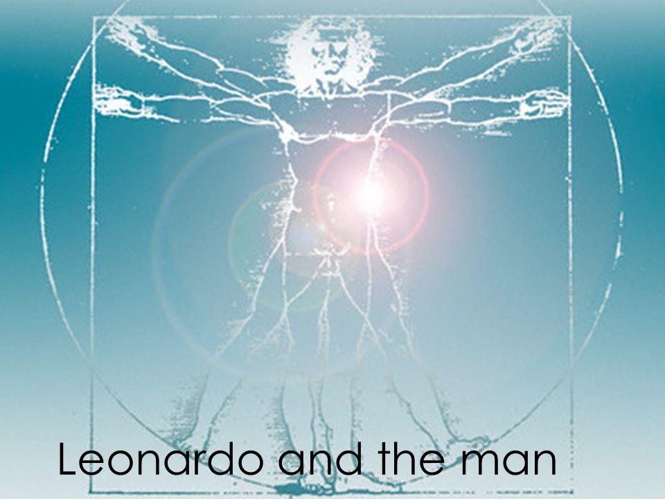 Leonardo and the man