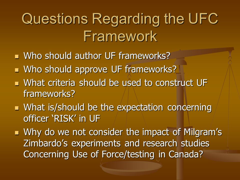 Questions Regarding the UFC Framework Who should author UF frameworks.