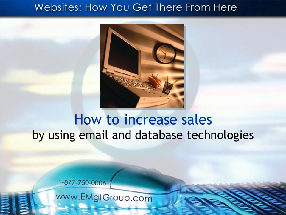 How to increase sales by using email and database technologies