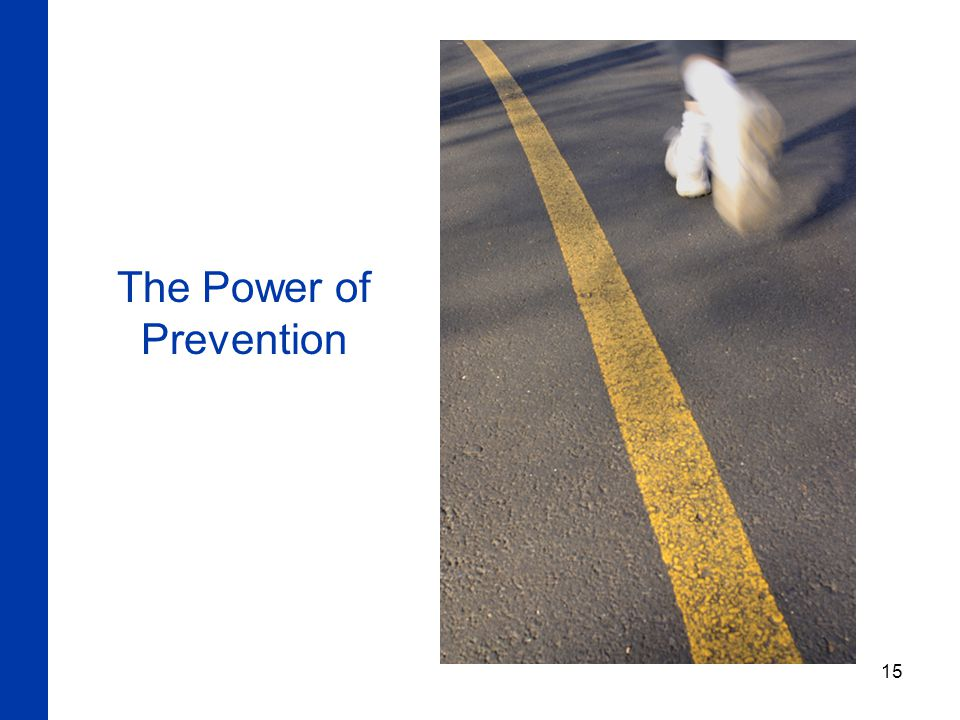 15 The Power of Prevention