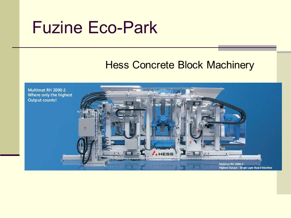Fuzine Eco-Park Hess Concrete Block Machinery