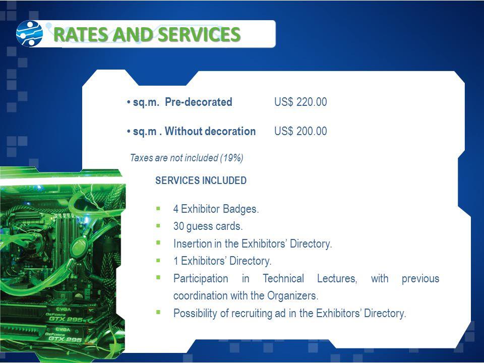 sq.m. Pre-decorated US$ 220.00 sq.m.