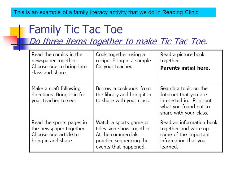 Family Tic Tac Toe Do three items together to make Tic Tac Toe.