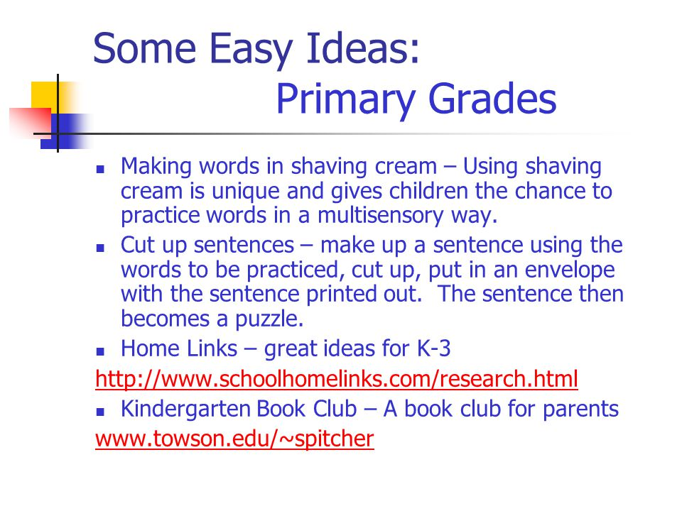 Some Easy Ideas: Primary Grades Making words in shaving cream – Using shaving cream is unique and gives children the chance to practice words in a multisensory way.