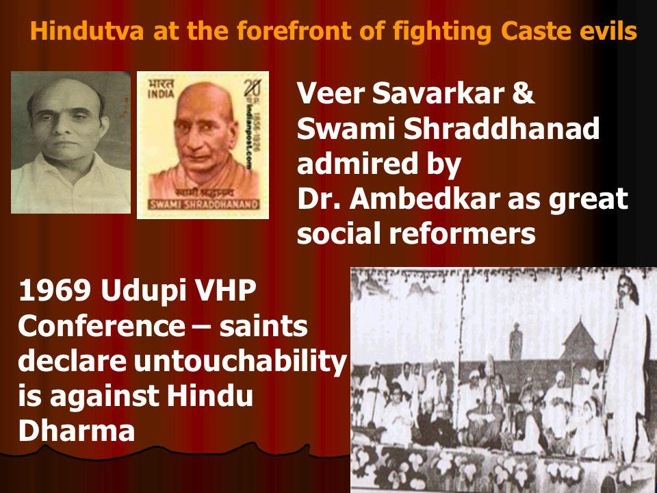 Hindutva at the forefront of fighting Caste evils Veer Savarkar & Swami Shraddhanad admired by Dr.