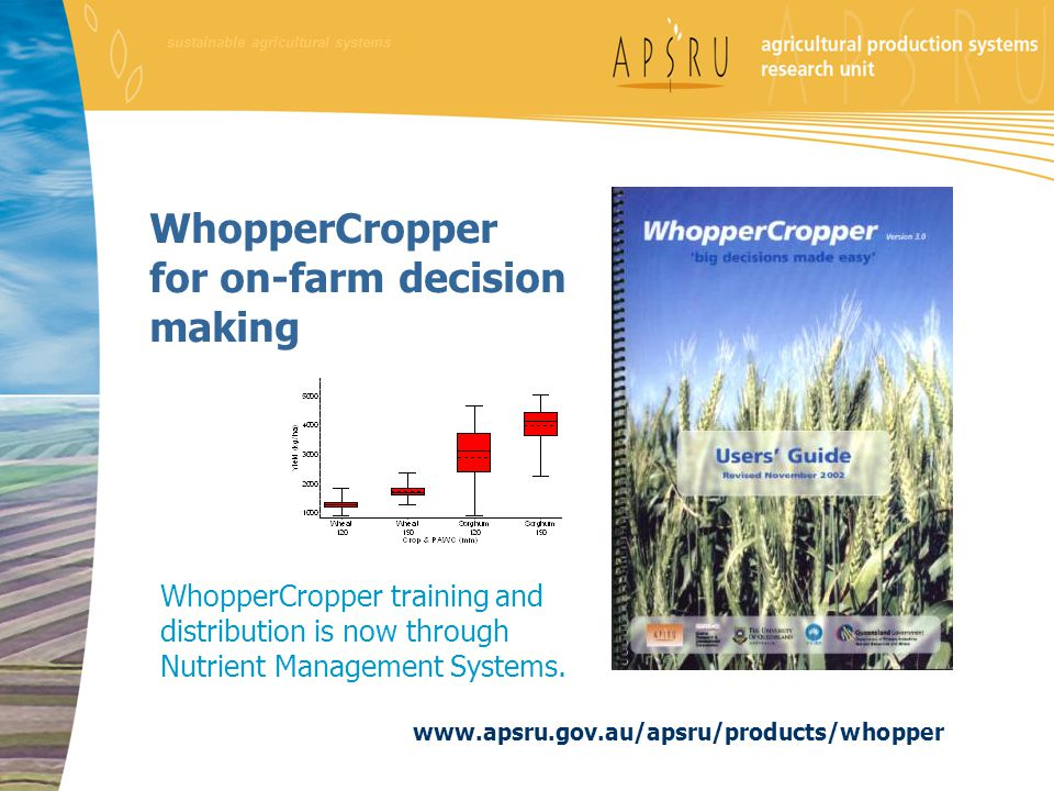 WhopperCropper for on-farm decision making WhopperCropper training and distribution is now through Nutrient Management Systems. sustainable agricultur