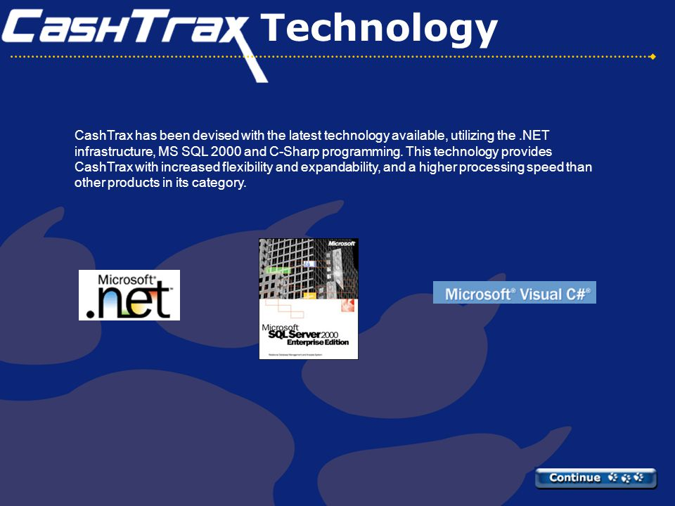CashTrax encompasses technology that provides special online features for immediate payday loan notification, loan extensions, denials, and approvals.