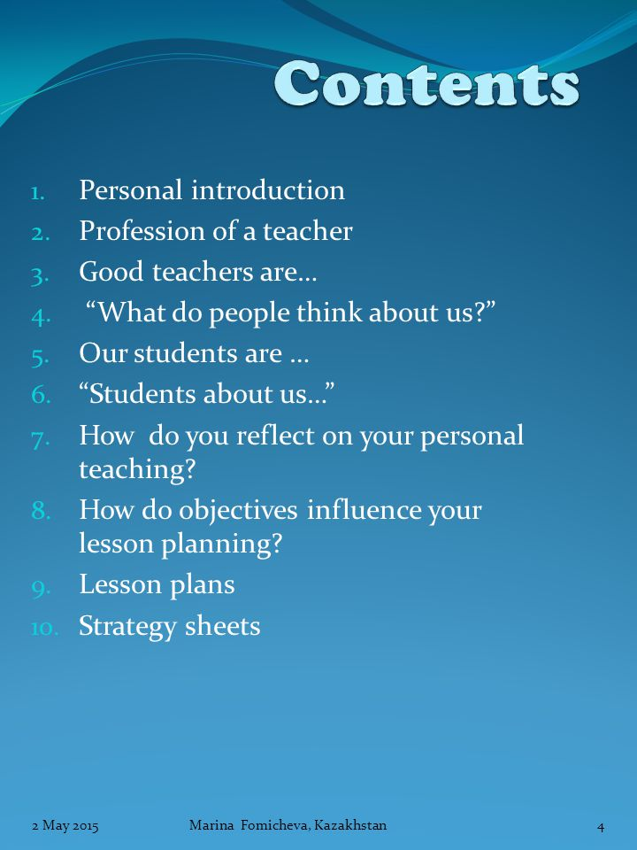 1. Personal introduction 2. Profession of a teacher 3.