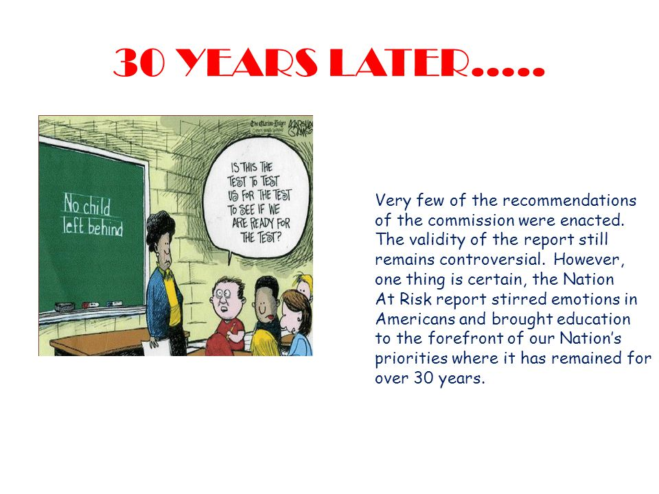 30 YEARS LATER….. Very few of the recommendations of the commission were enacted.