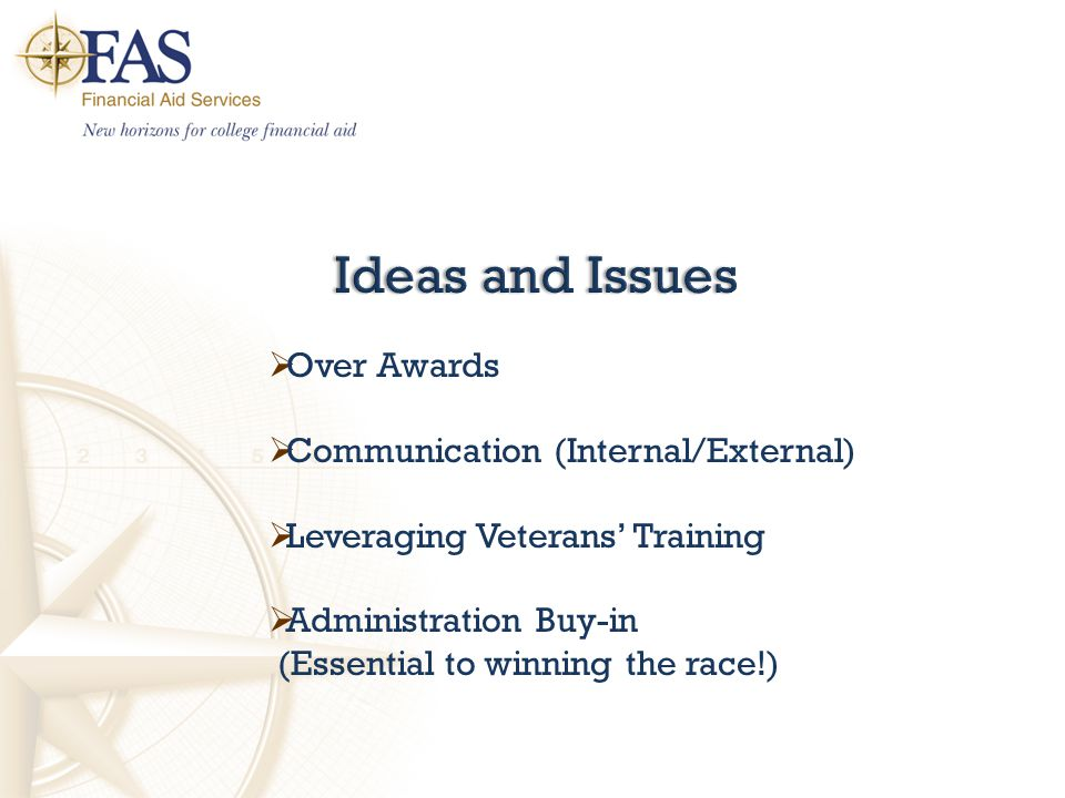  Over Awards  Communication (Internal/External)  Leveraging Veterans' Training  Administration Buy-in (Essential to winning the race!)