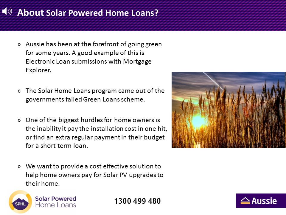 Solar Powered Home Loans making t he Math easy.