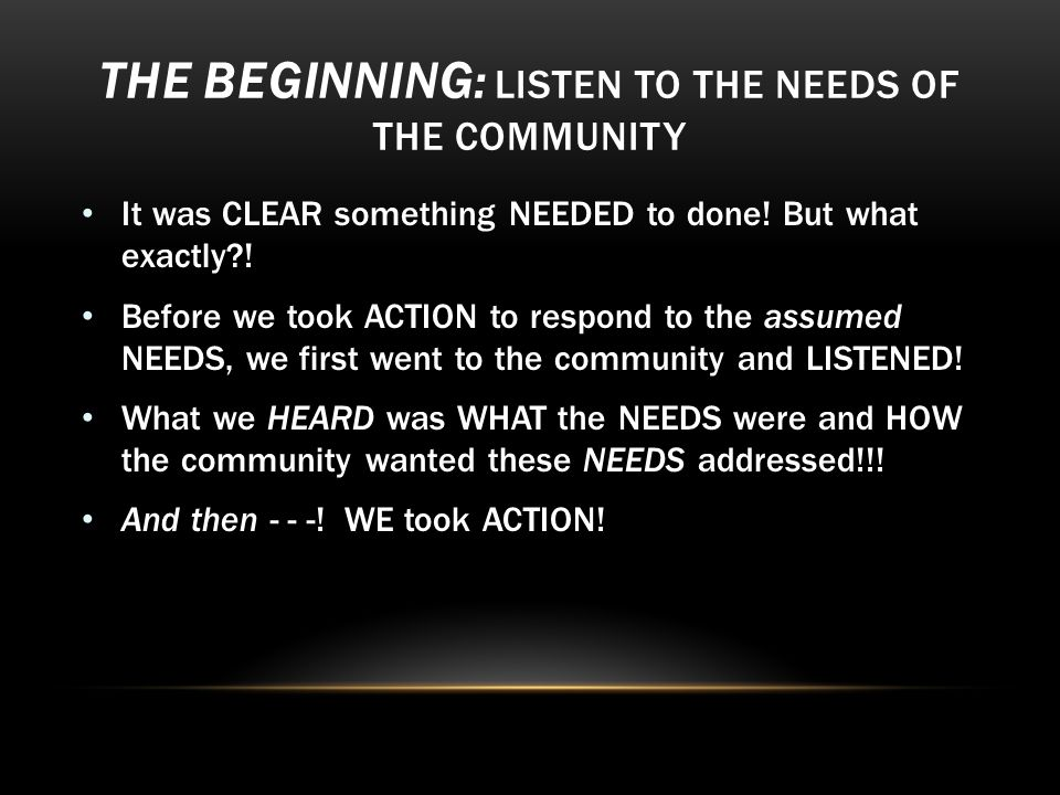 THE BEGINNING: CALL TO ACTION A CCEPTED …People LIVE In Communities… …This Is Where Your Message Should Be Heard First!