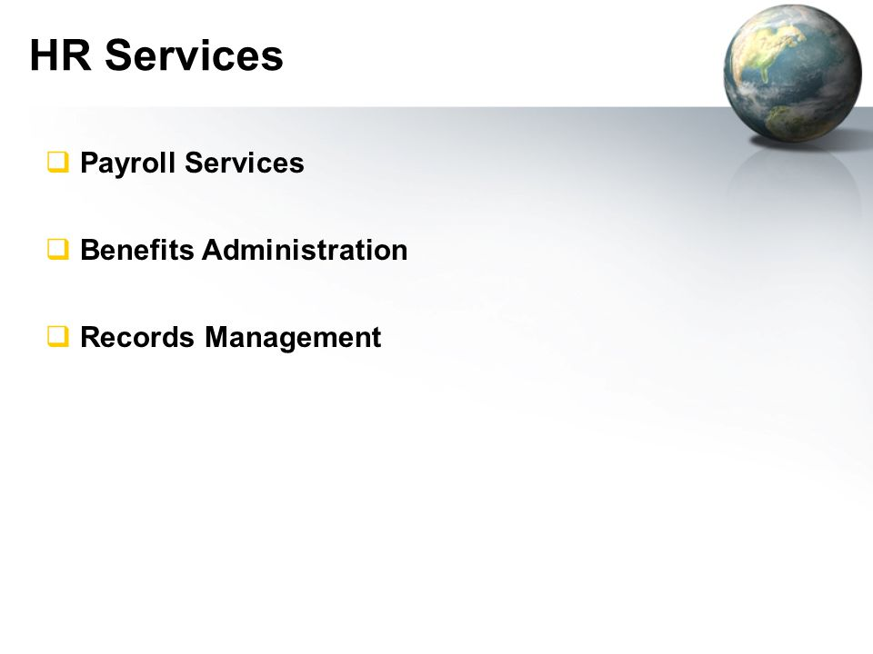  Payroll Services  Benefits Administration  Records Management HR Services