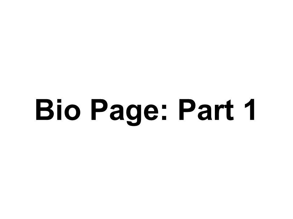 Bio Page: Part 1