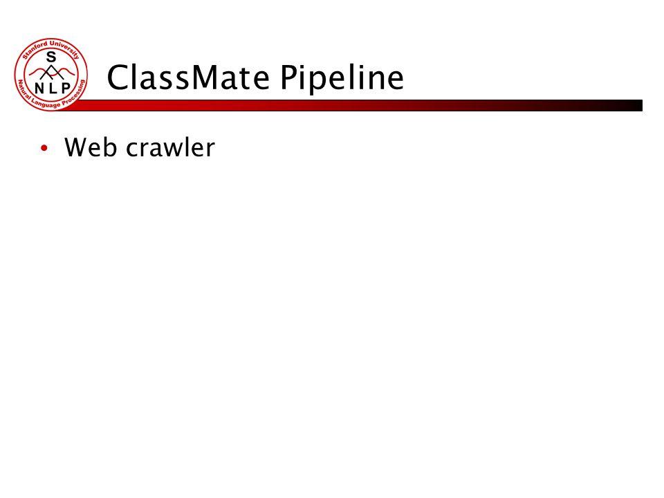 ClassMate Pipeline Web crawler