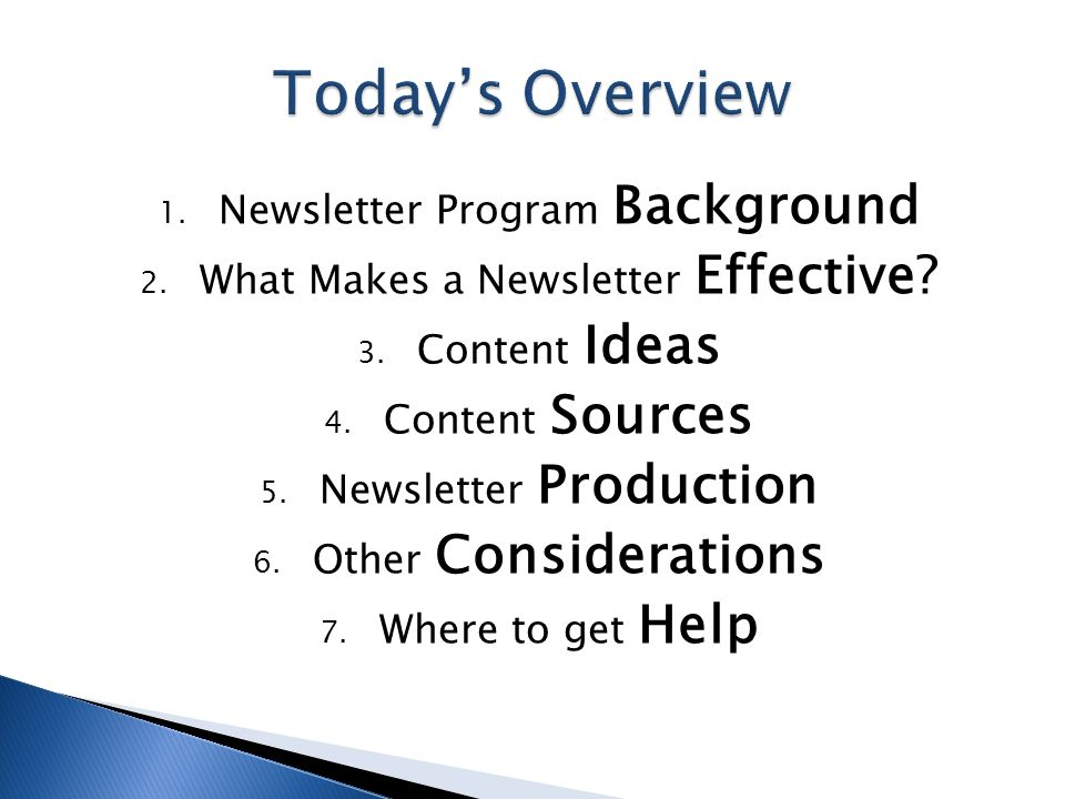 1. Newsletter Program Background 2. What Makes a Newsletter Effective.