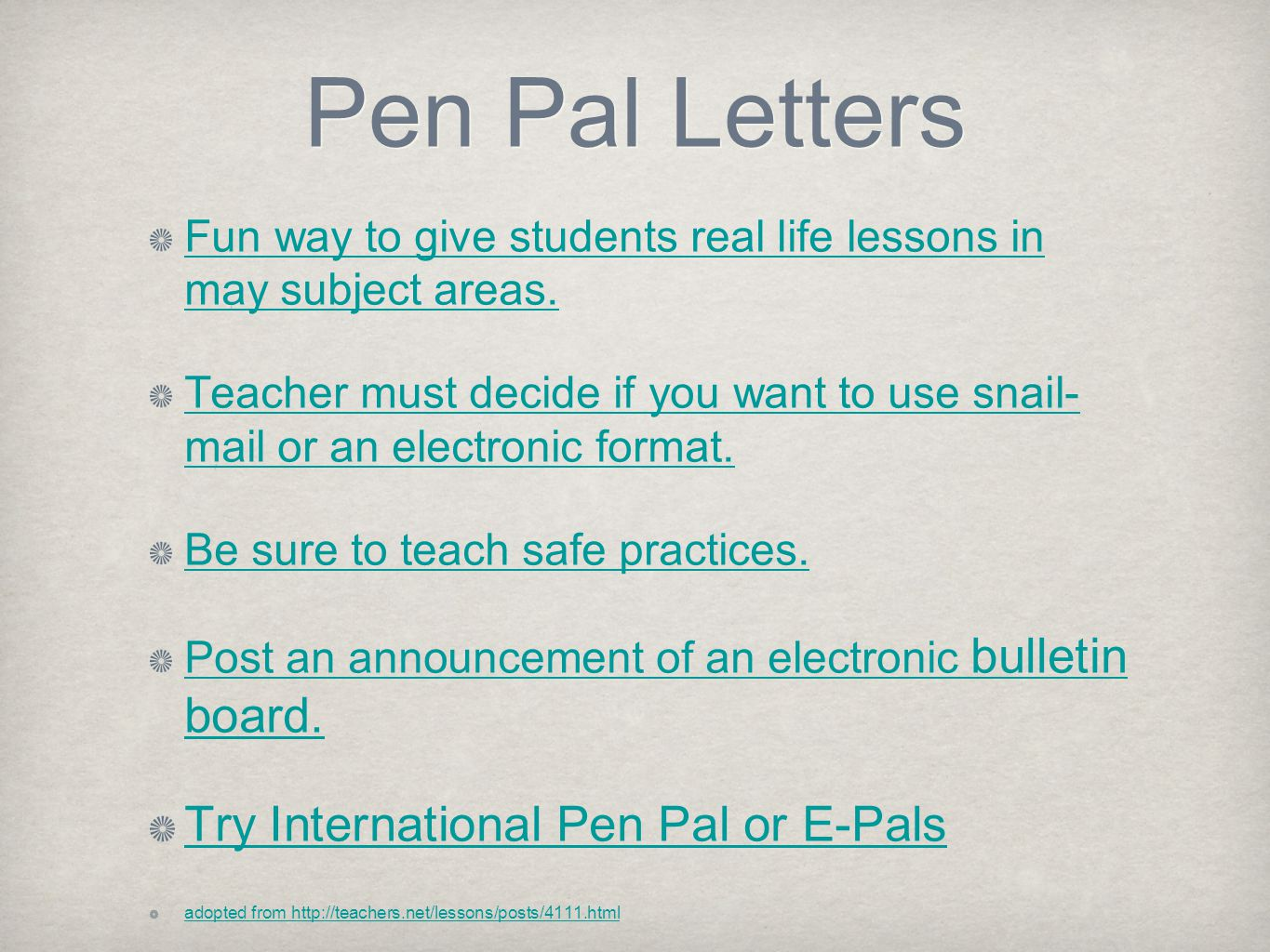 Pen Pal Letters Fun way to give students real life lessons in may subject areas.