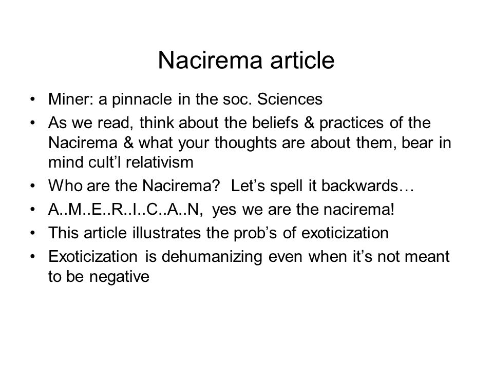 Nacirema article Miner: a pinnacle in the soc.