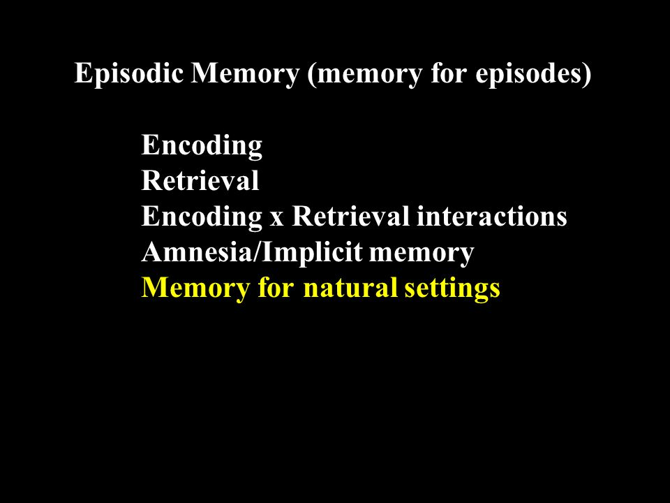 Memory impliciations for natural settings top-down influences schemas scripts thematic effects memory distortions misinformation effects false memory with strong confidence