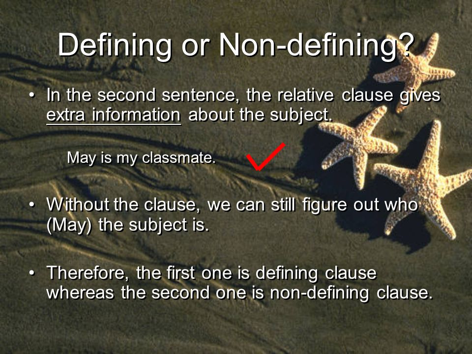 Defining or Non-defining.