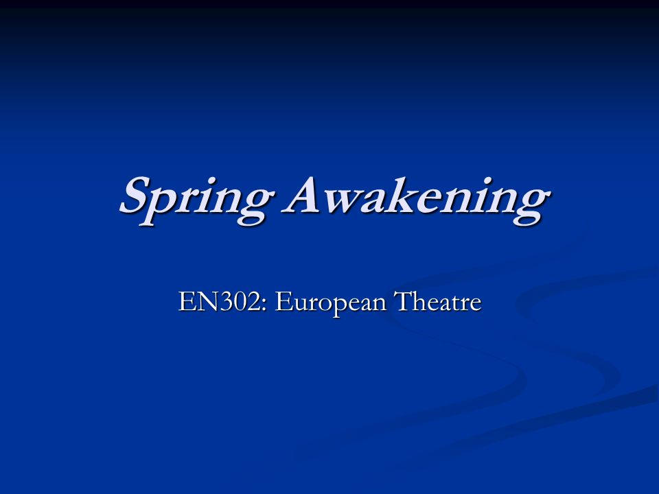 Spring Awakening and censorship: a brief history The play's first English-language performance was a single matinee in New York in 1917.