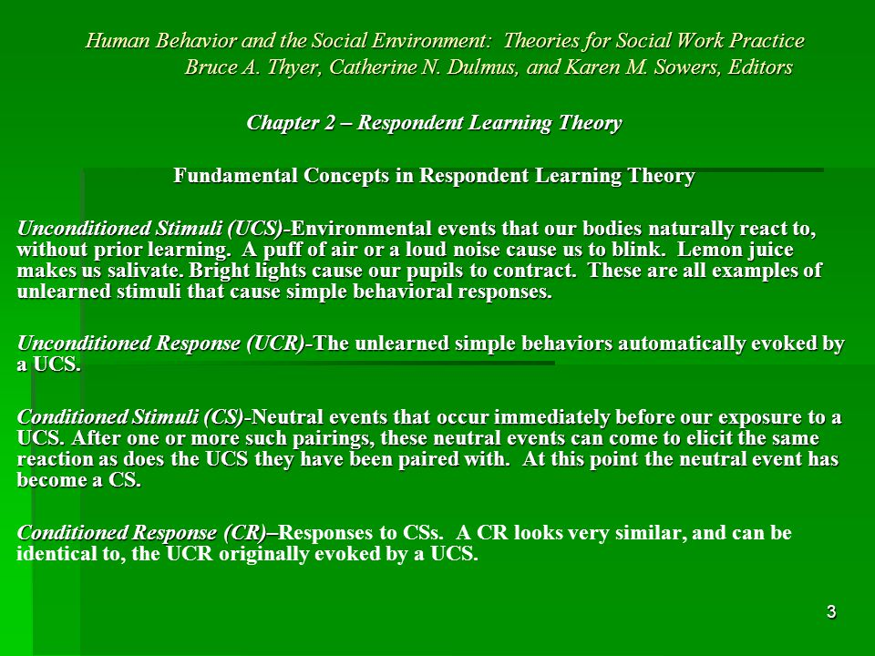 3 Human Behavior and the Social Environment: Theories for Social Work Practice Bruce A.