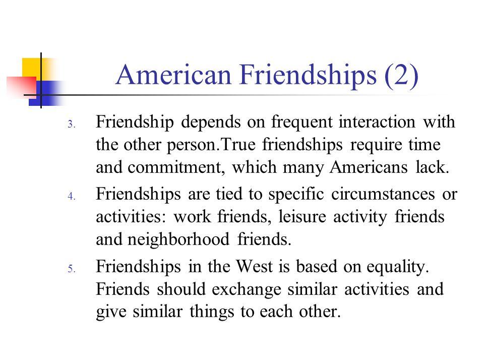American Friendships (2) 3.
