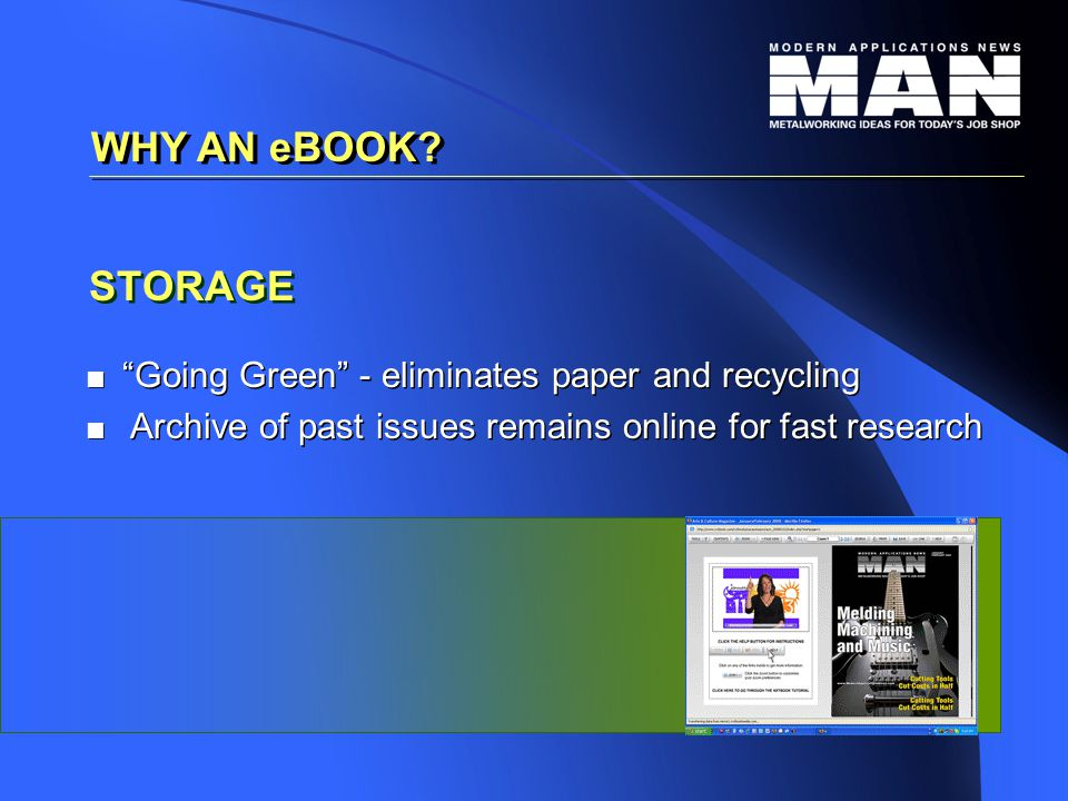 STORAGE   Going Green - eliminates paper and recycling   Archive of past issues remains online for fast research   Going Green - eliminates paper and recycling   Archive of past issues remains online for fast research WHY AN eBOOK