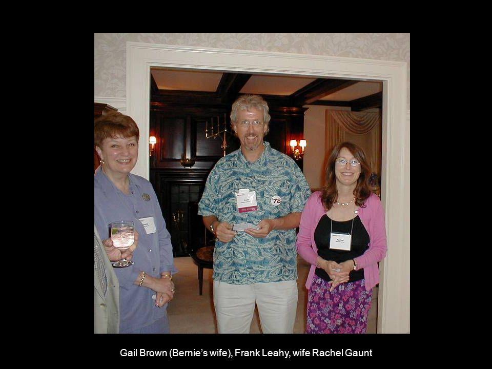 Gail Brown (Bernie's wife), Frank Leahy, wife Rachel Gaunt