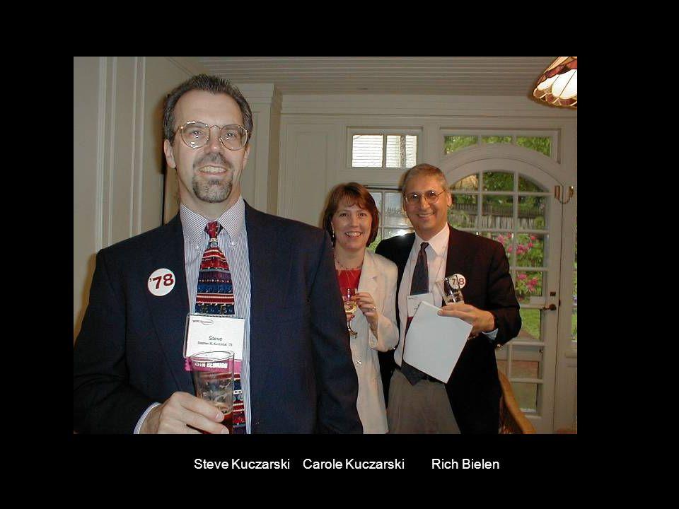 Steve Kuczarski Carole Kuczarski Rich Bielen