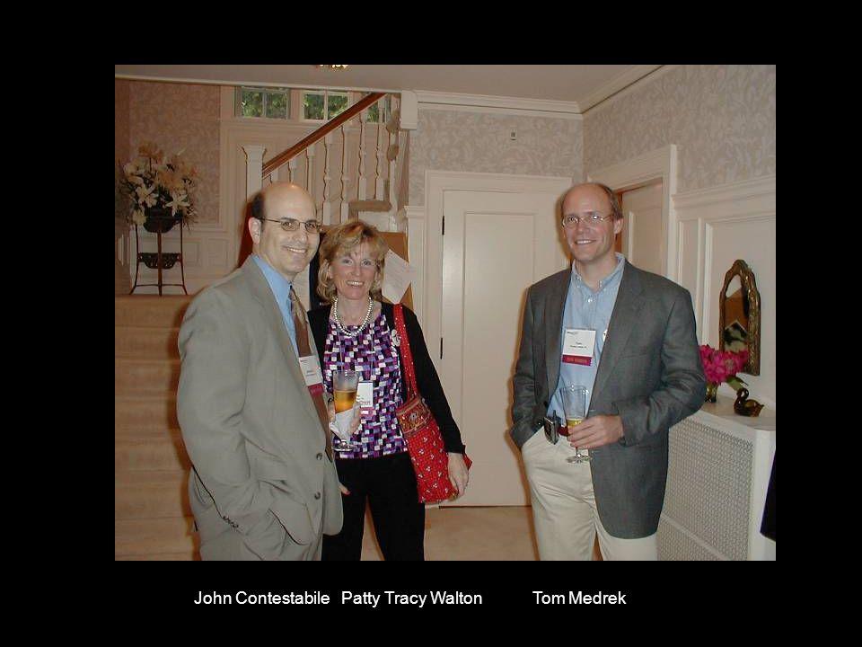 John Contestabile Patty Tracy Walton Tom Medrek