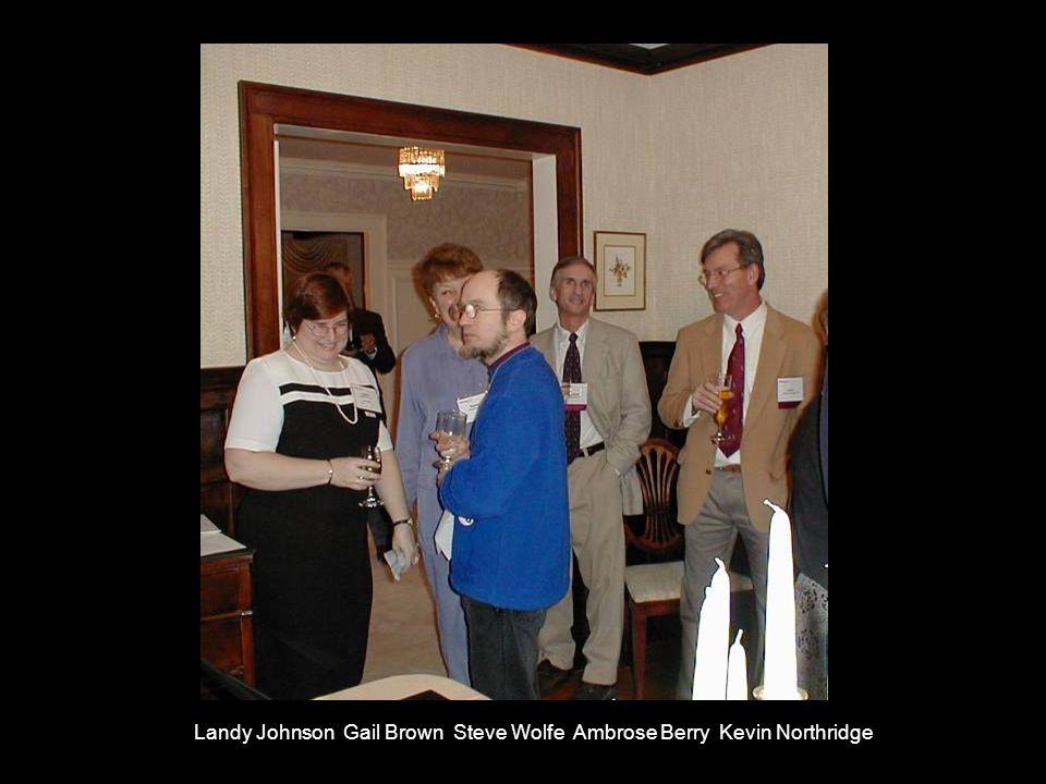 Landy Johnson Gail Brown Steve Wolfe Ambrose Berry Kevin Northridge