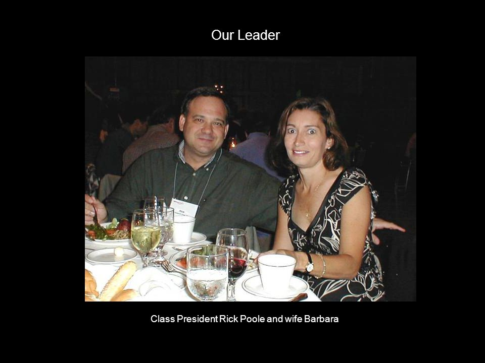 Class President Rick Poole and wife Barbara Our Leader