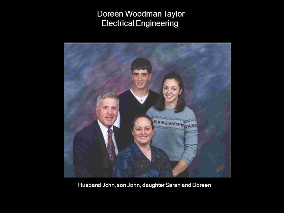 Doreen Woodman Taylor Electrical Engineering Husband John, son John, daughter Sarah and Doreen