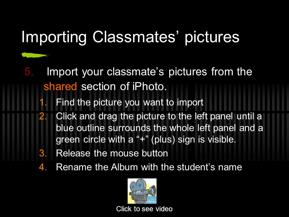 Importing Classmates' pictures 5.